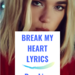 Break My Heart Lyrics