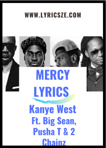Mercy Lyrics Kanye West